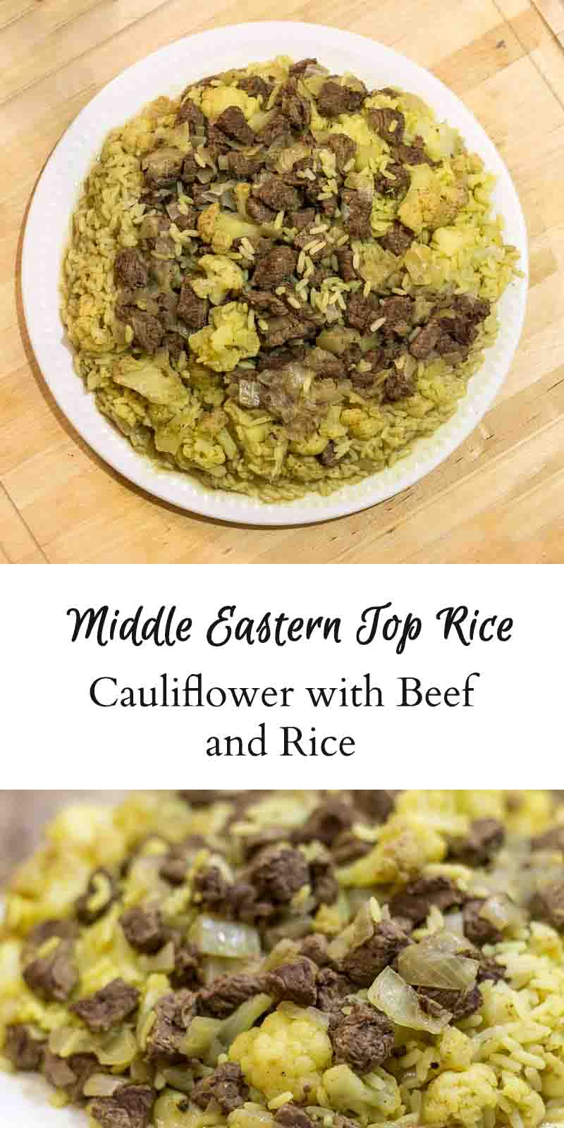 Cauliflower Beef & Rice collage