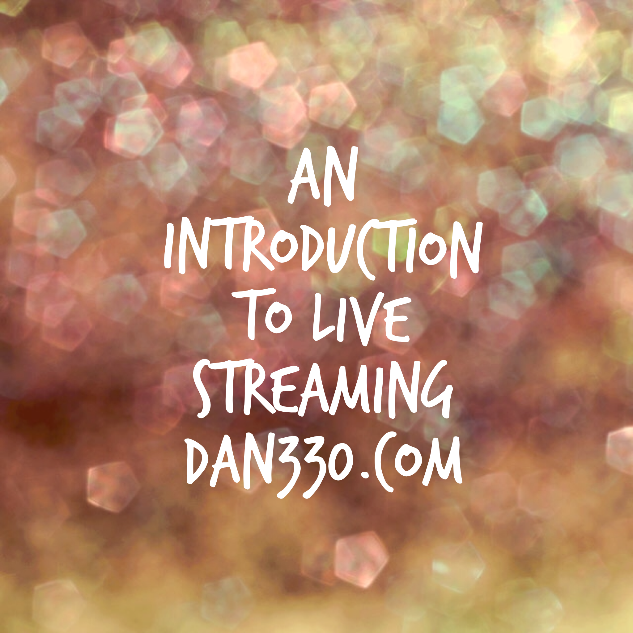 an introduction to live streaming