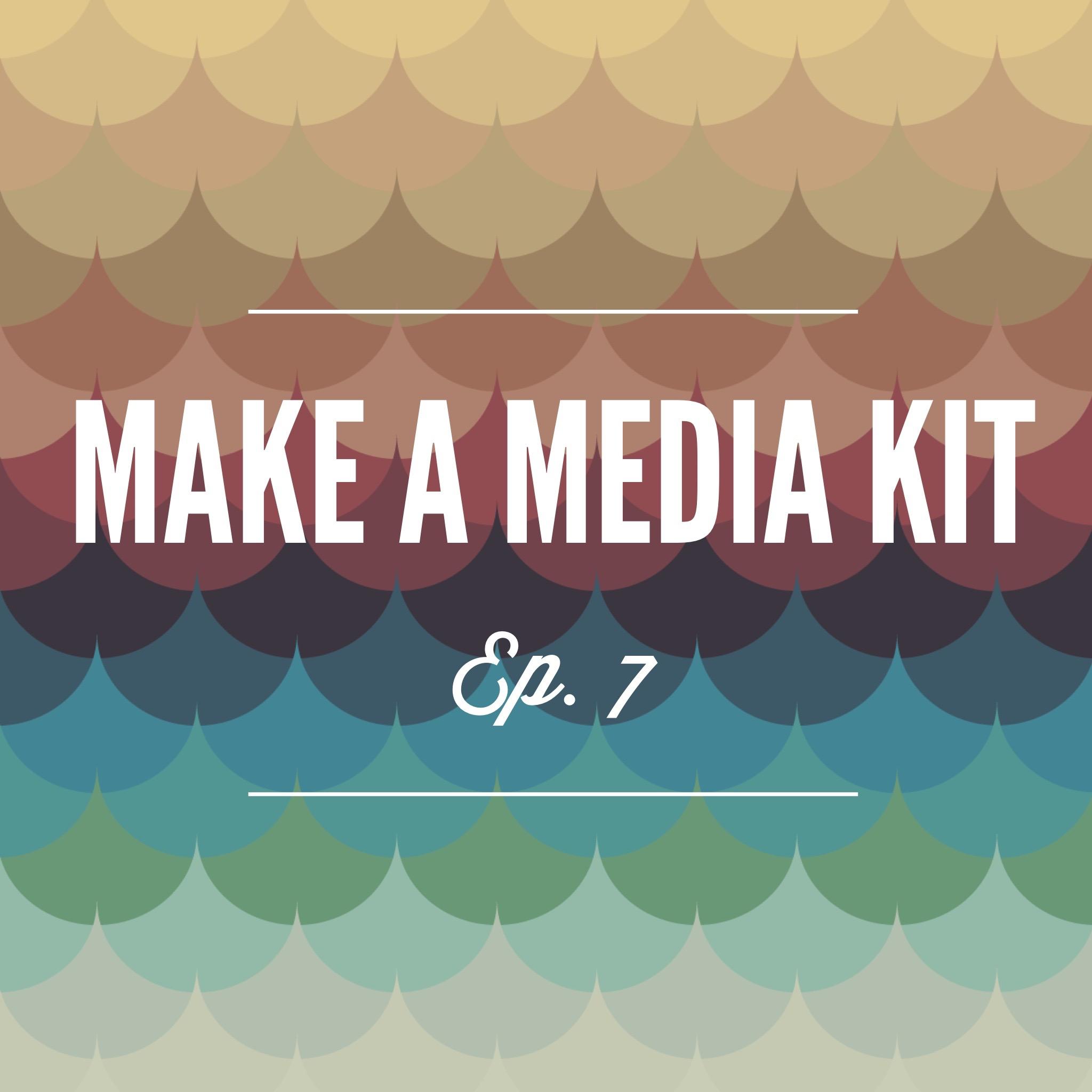 Make A Media Kit