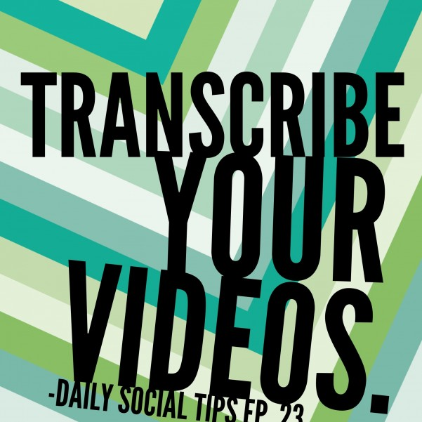 why transcribe video
