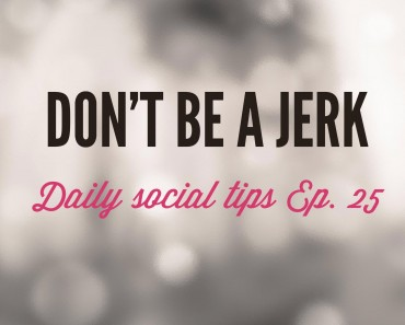 dont be a jerk