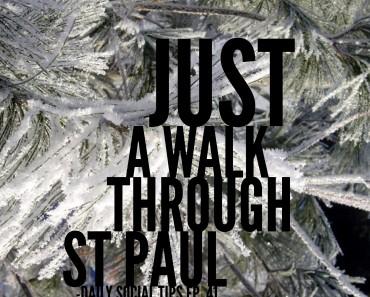 walk through st paul