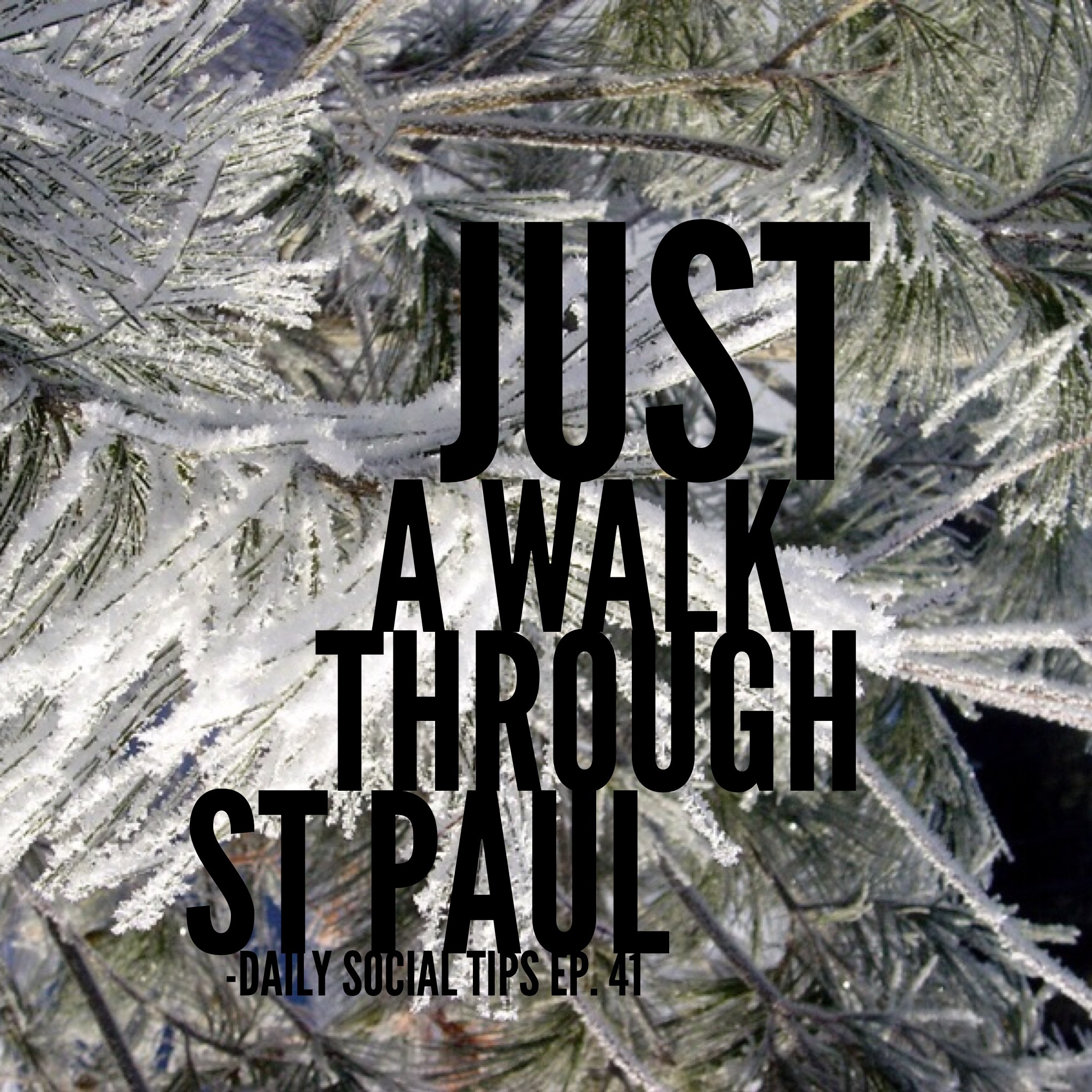 walk through st paul