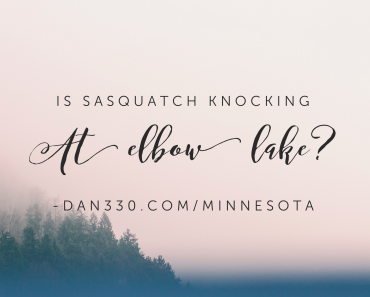 sasquatch knocking at elbow lake