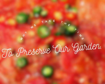 preserve your garden