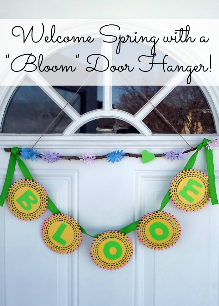 "Welcome Spring with a ""Bloom"" Door Hanger"