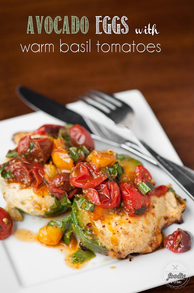avocado-eggs-warm-basil-tomatoes