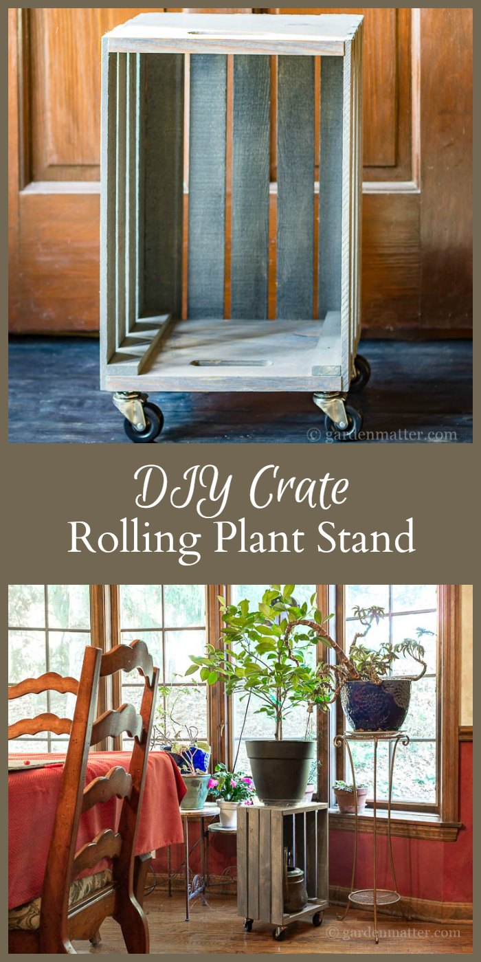 Diy Crate To Rolling Plant Stand Tutorial