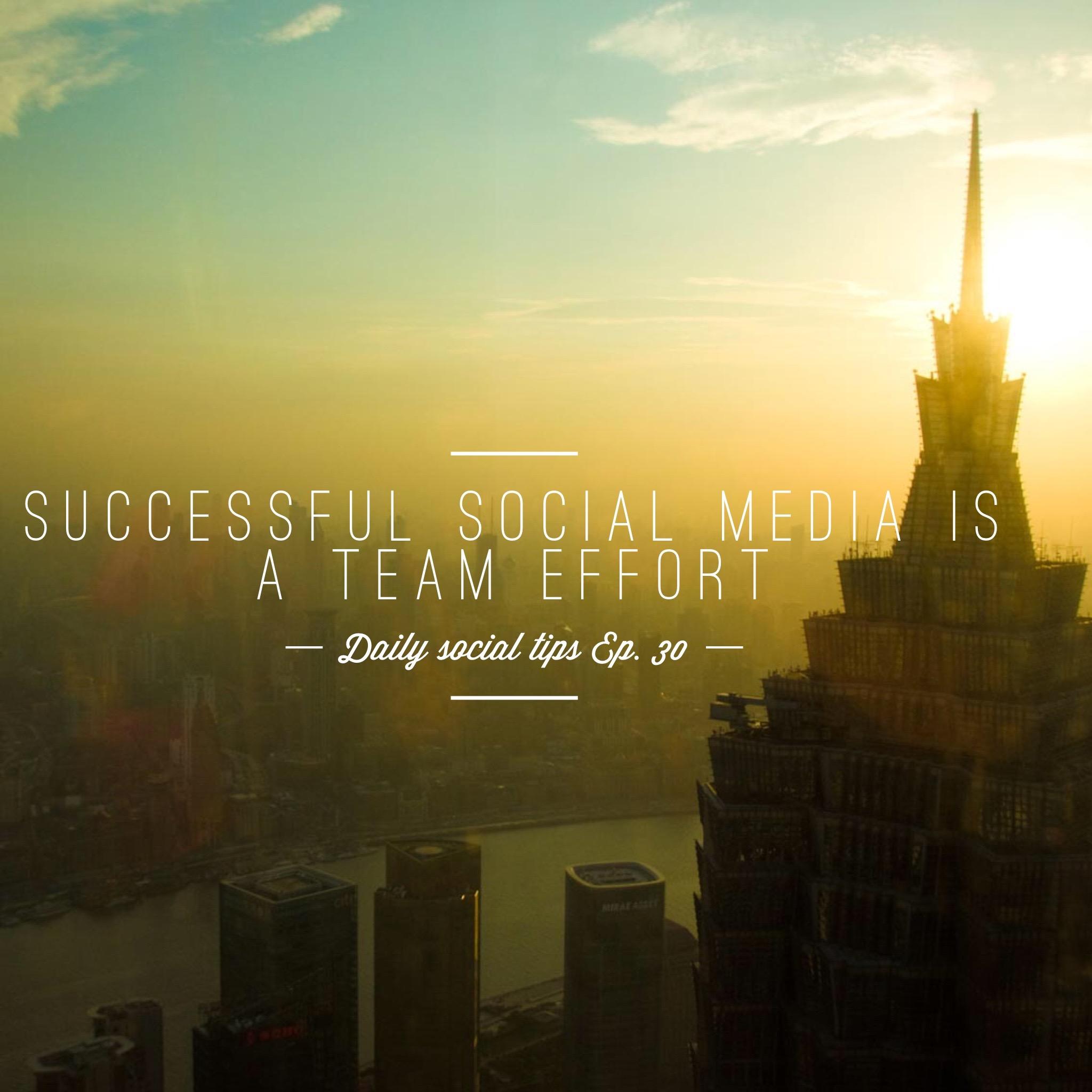 social media is a team effort
