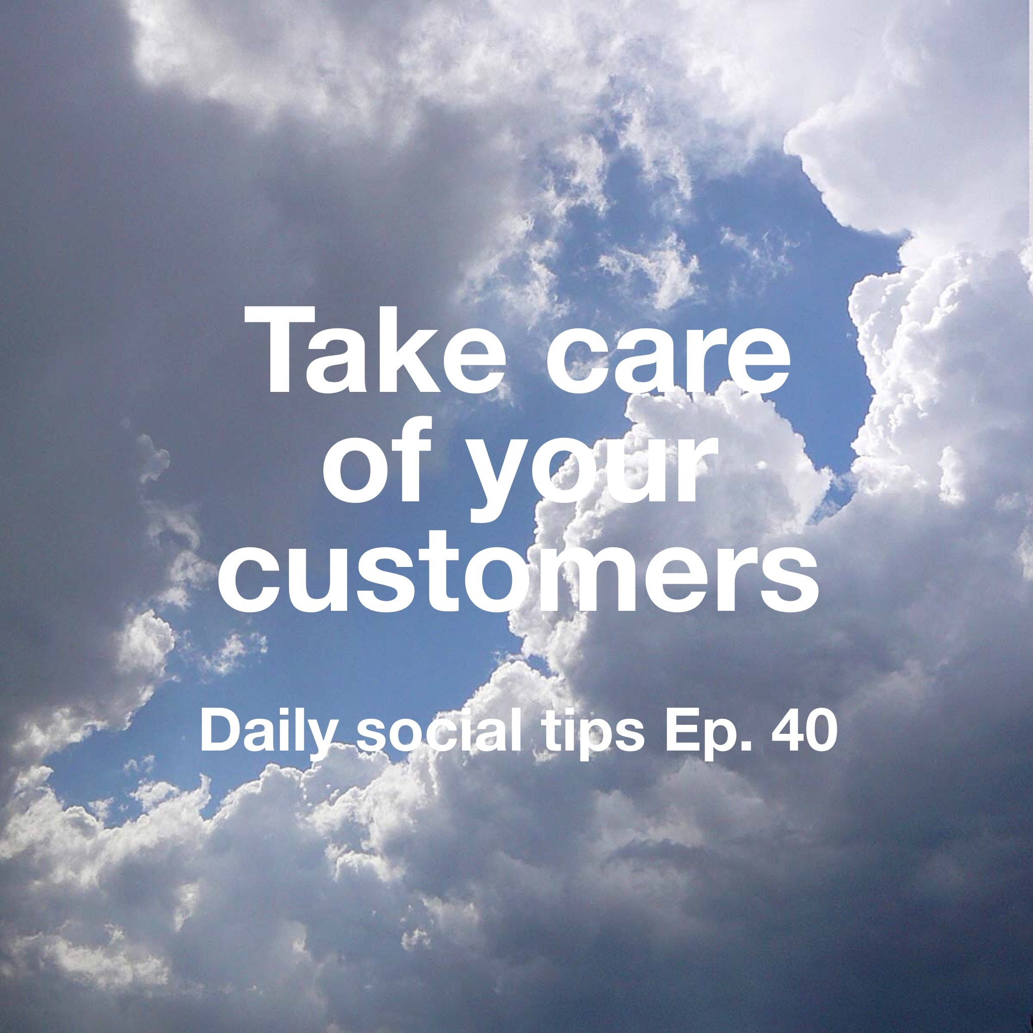 take care of your customers